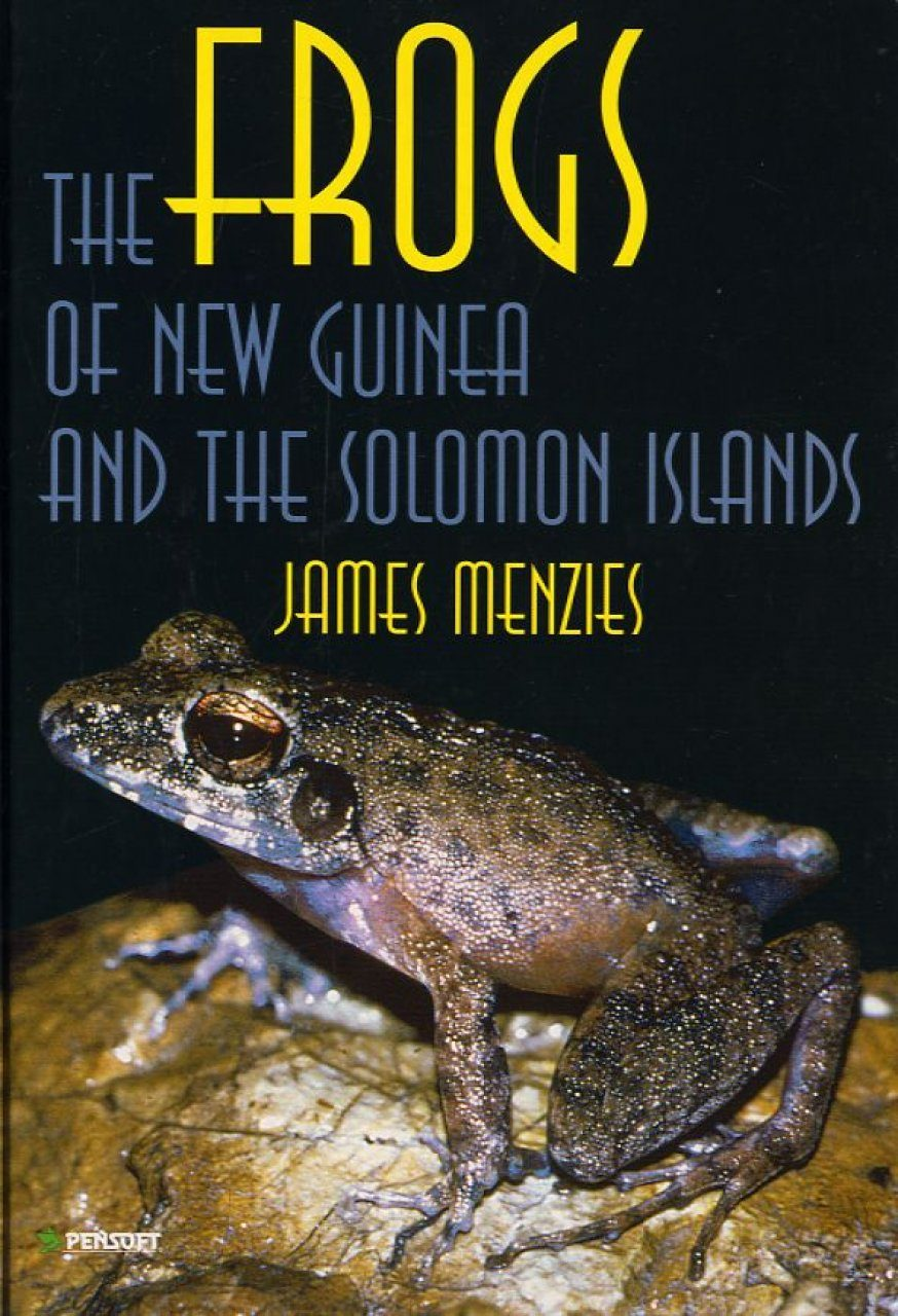 The Frogs of New Guinea and the Solomon Islands
