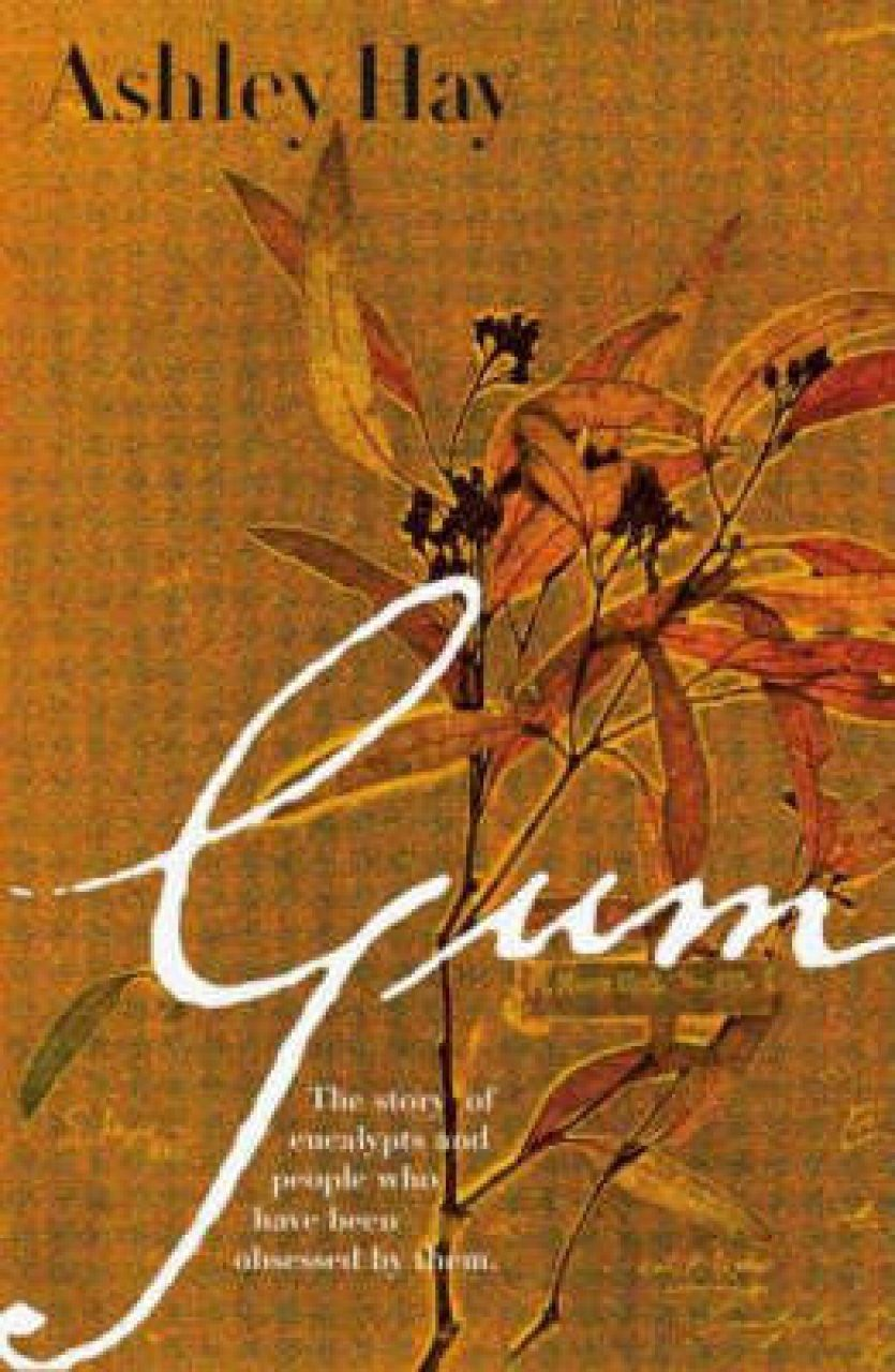 Gum: The Story of Eucalyptus and their Champions