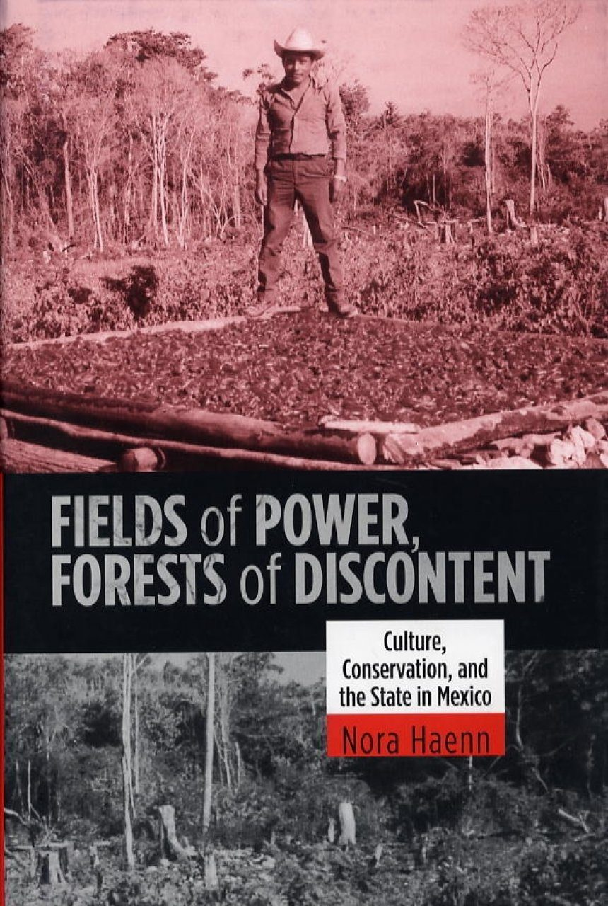 Fields of Power, Forests of Discontent
