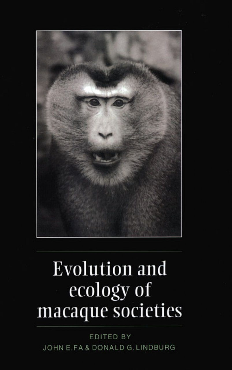 Evolution and Ecology of Macaque Societies