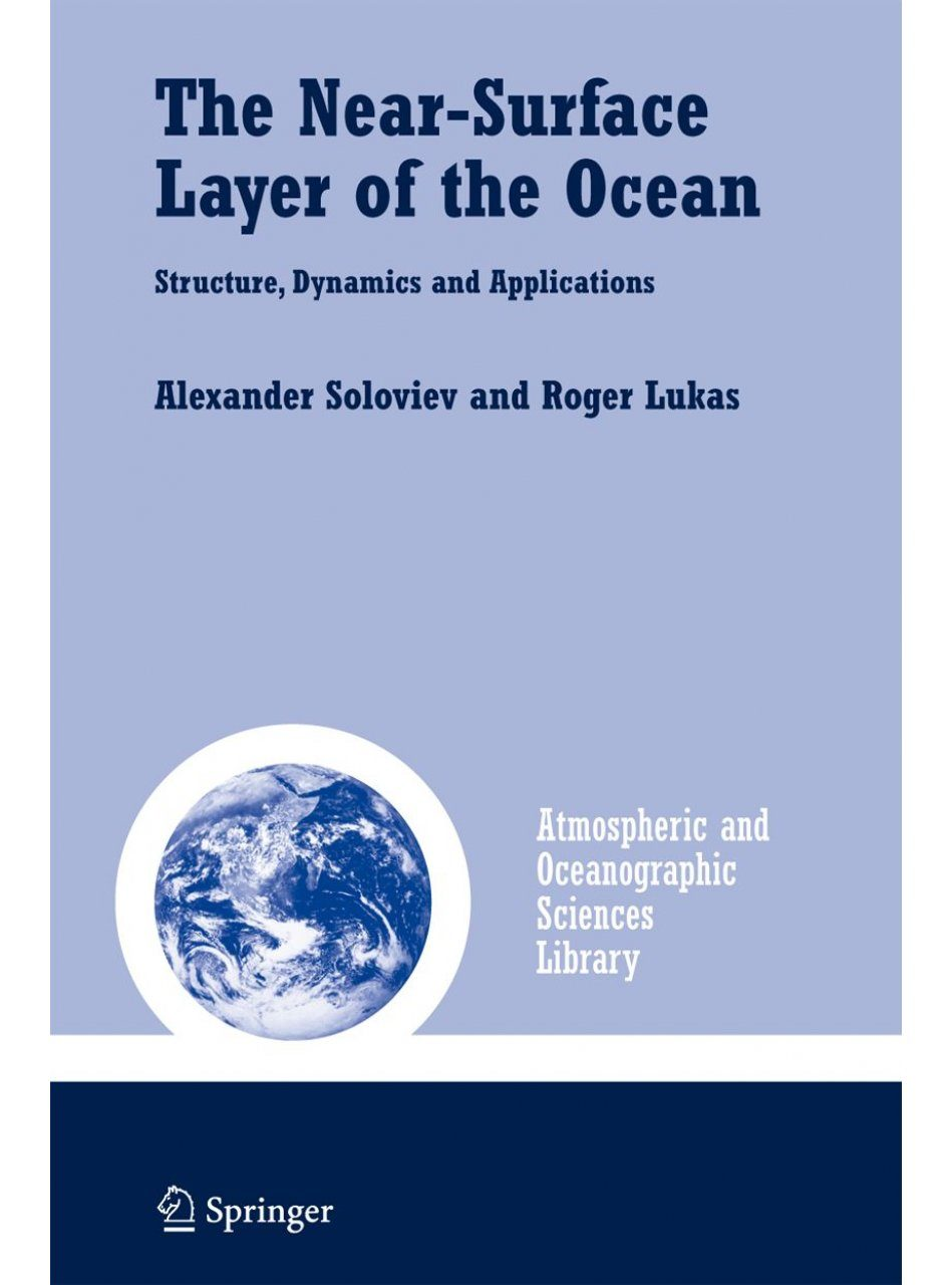 The Near-Surface Layer of the Ocean