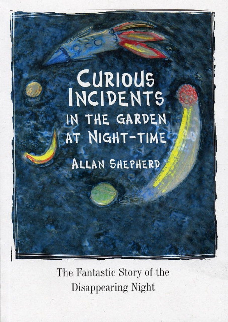 Curious Incidents in the Garden at Night-Time