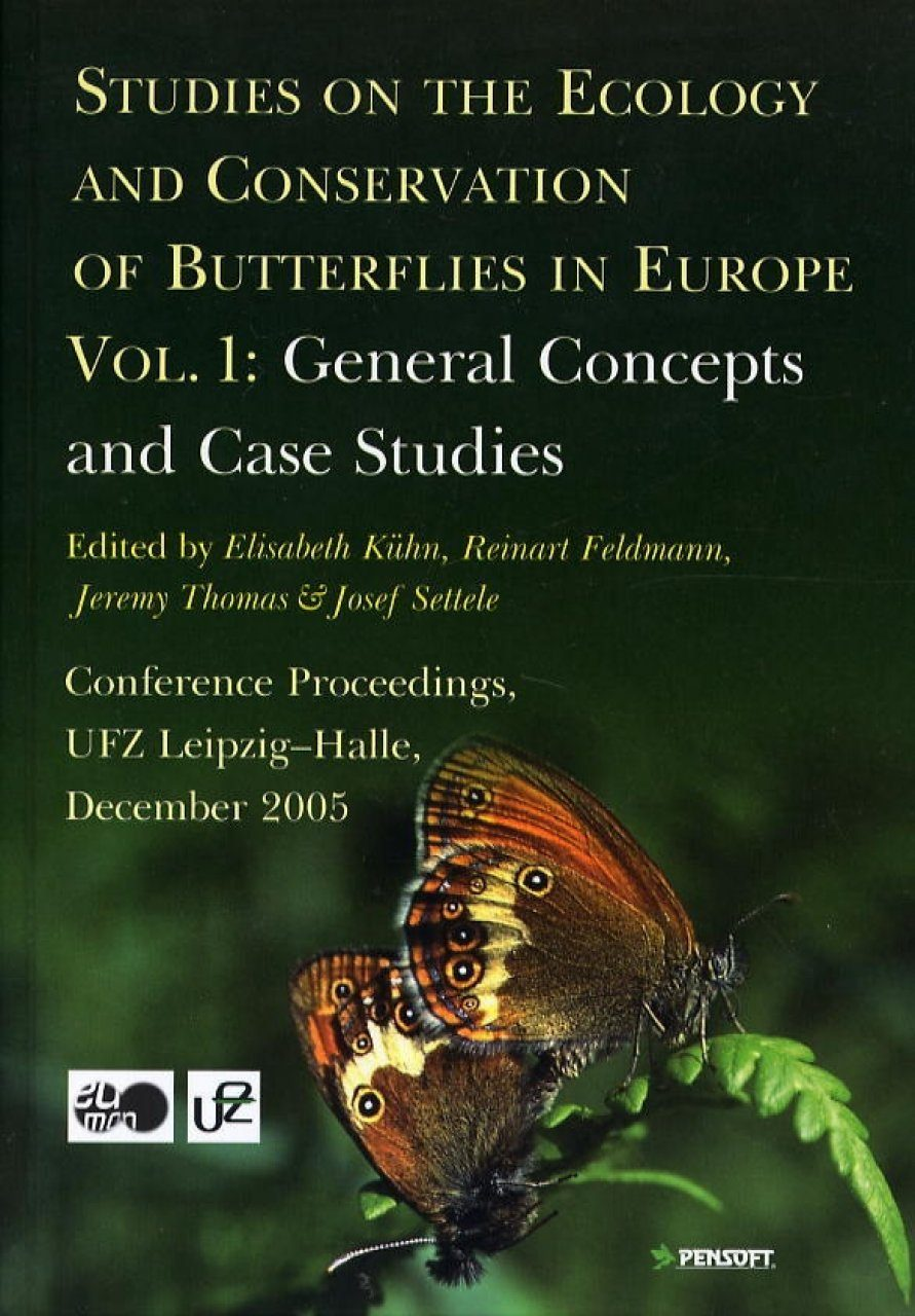 Studies on the Ecology and Conservation of Butterflies in Europe, Volume 1: General Concepts and Case Studies