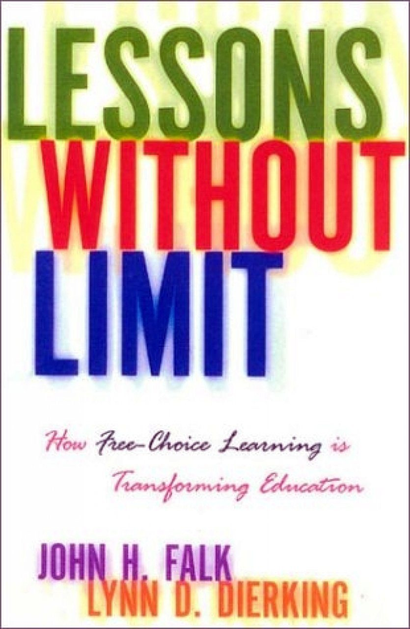 Lessons Without Limit: How Free Choice Learning is Transforming Education