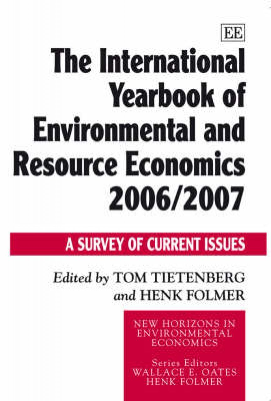 The International Yearbook of Environmental and Resource Economics 2006/2007