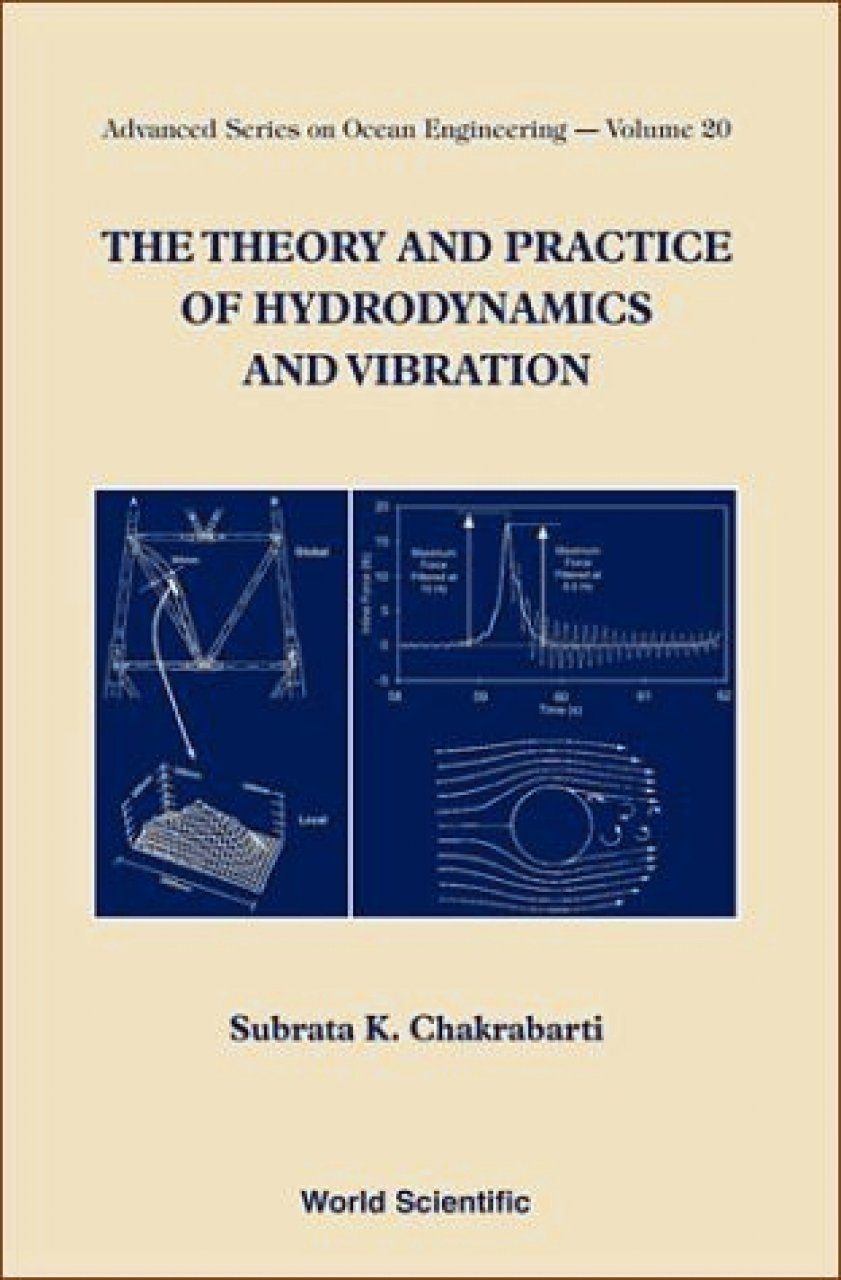 The Theory and Practice of Hydrodynamics and Vibration