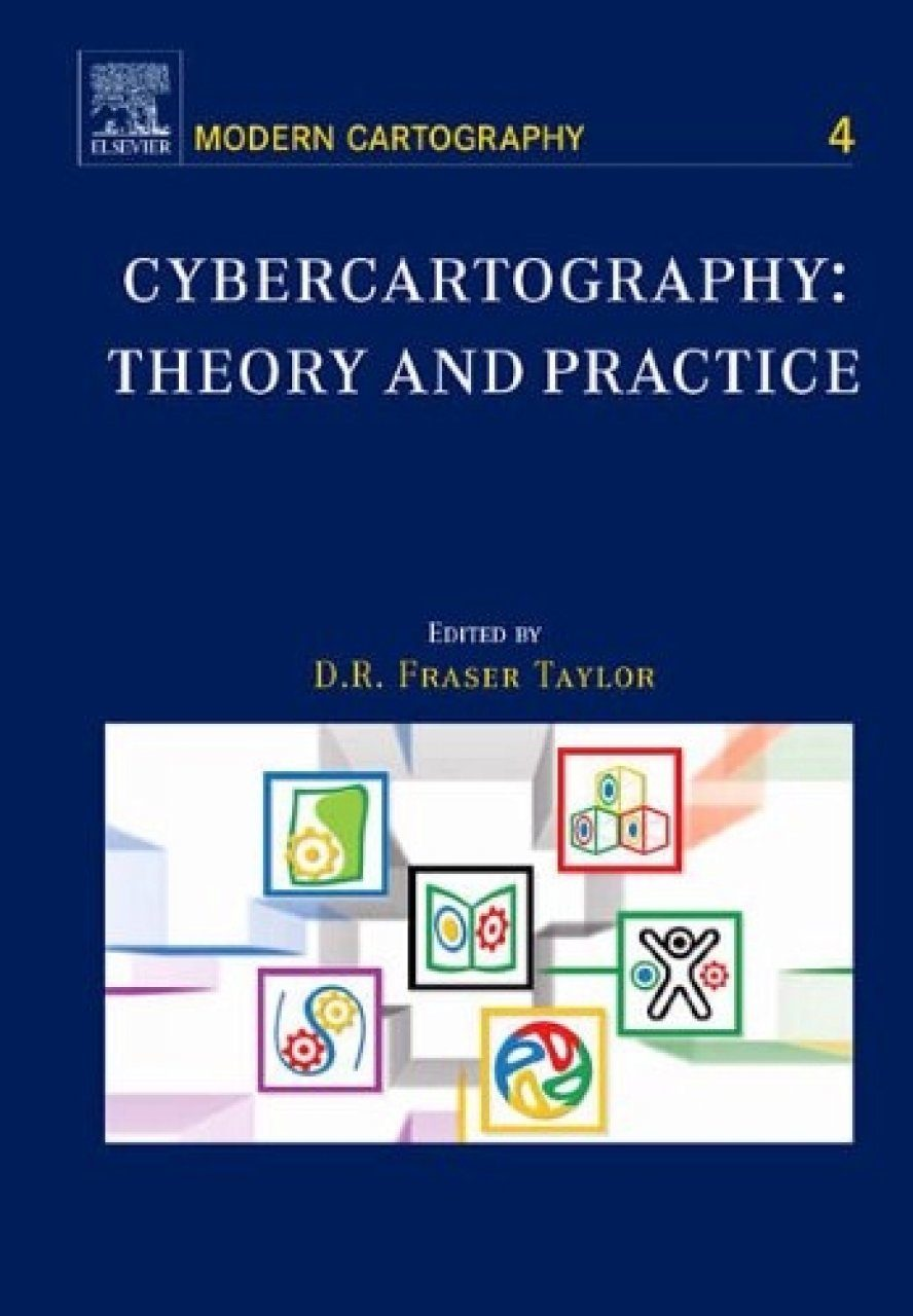 Cybercartography: Theory and Practice