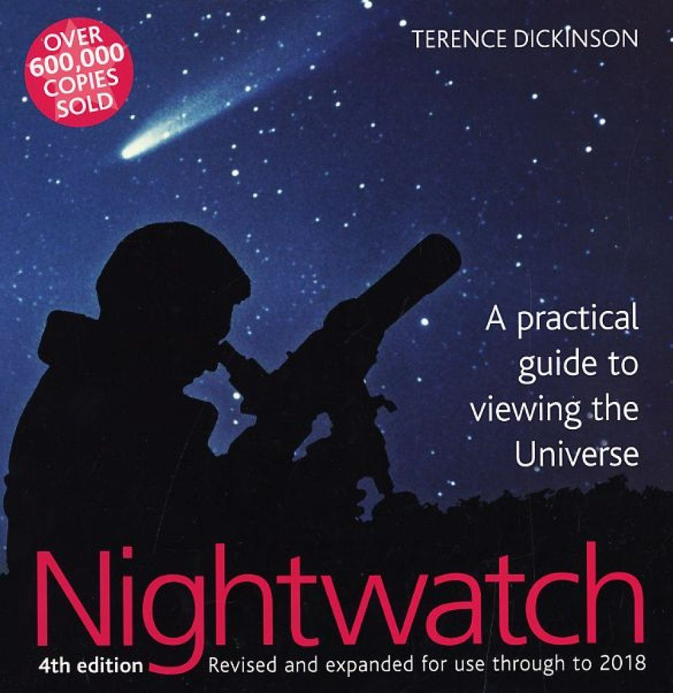 Nightwatch: A Practical Guide to Viewing the Universe