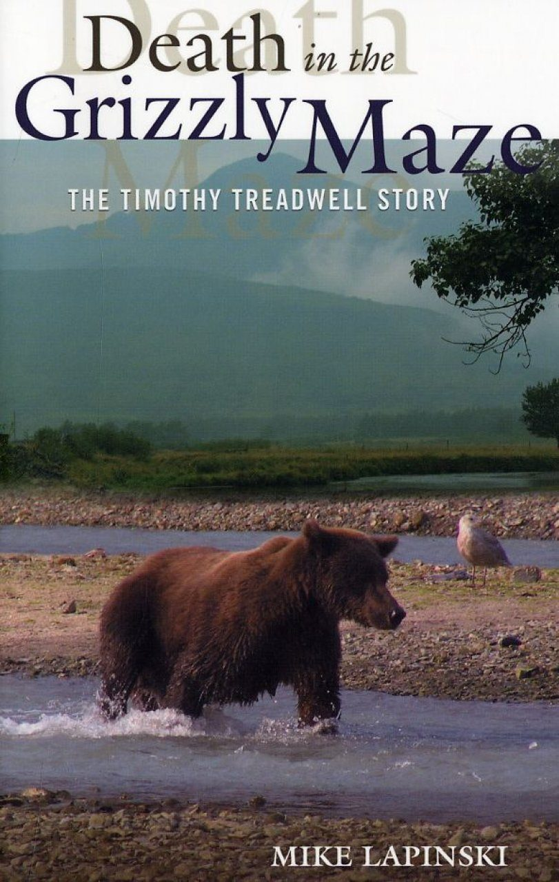 Death in the Grizzly Maze: The Timothy Treadwell Story