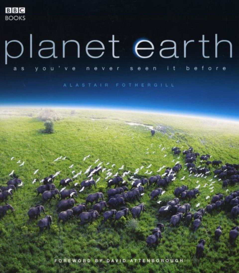 Planet Earth: As you've never seen it before | NHBS Academic & Professional  Books