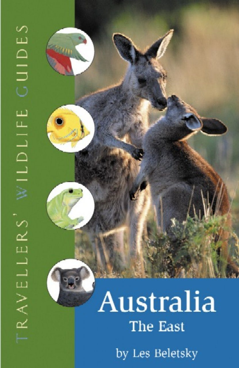 Travellers' Wildlife Guides: Australia - the East