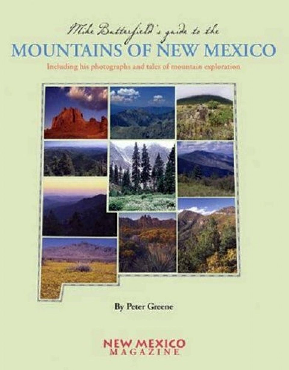 Mike Butterfield's Guide to the Mountains of New Mexico