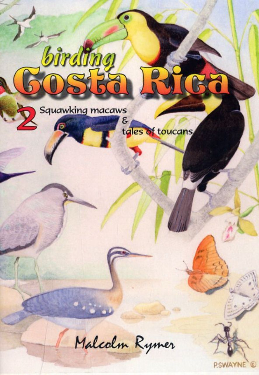 Birding Costa Rica, Part 2 (All Regions)