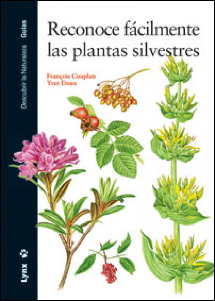 Reconoce Fácilmente las Plantas Silvestres [Easily Recognize Wild Plants]