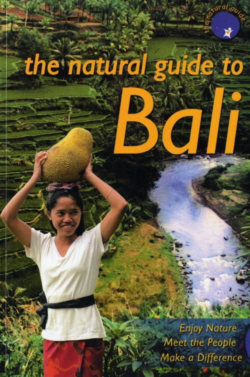The Natural Guide to Bali