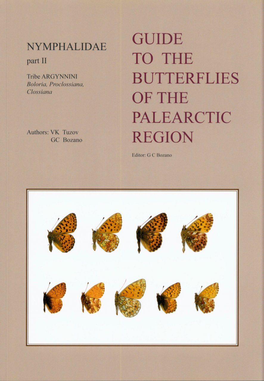Nymphalidae Part 2 (Guide to the Butterflies of the Palearctic Region)