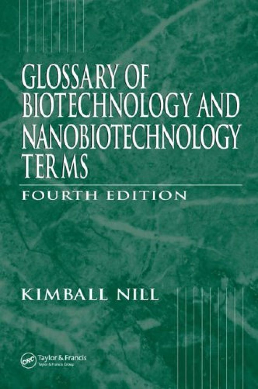 Glossary of Biotechnology and Nanobiotechnology Terms
