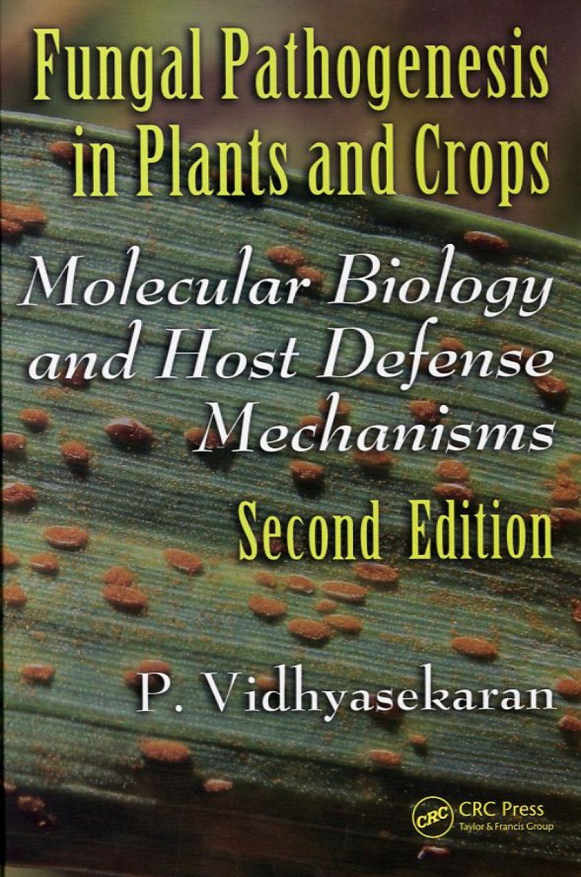 Fungal Pathogenesis in Plants and Crops