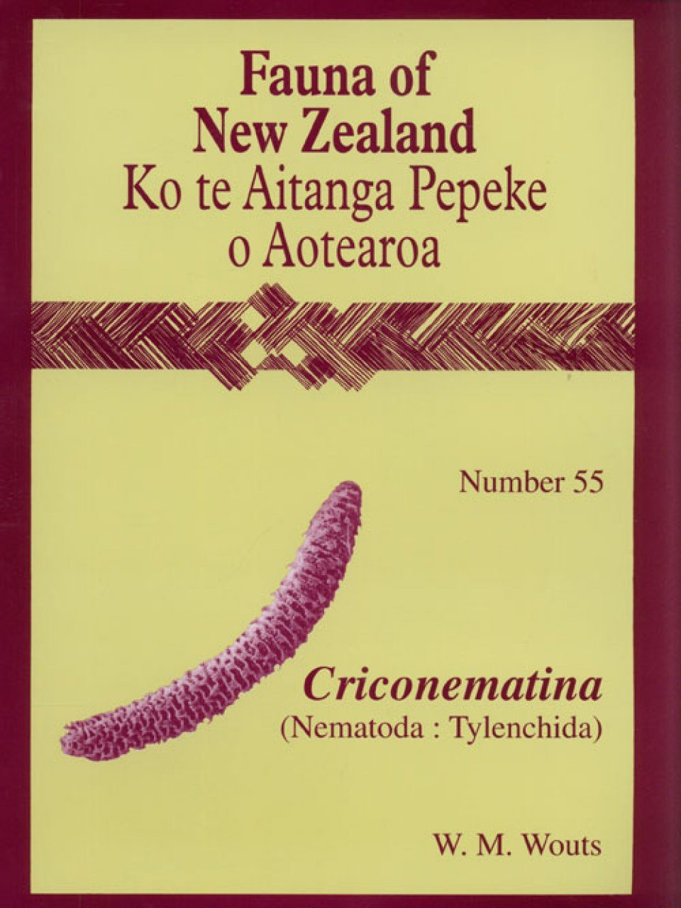 Fauna of New Zealand, No 55: Criconematina (Nematoda: Tylenchida)