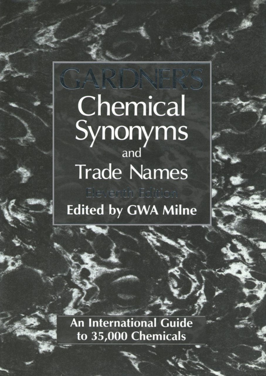 Gardner's Chemical Synonyms and Trade Names
