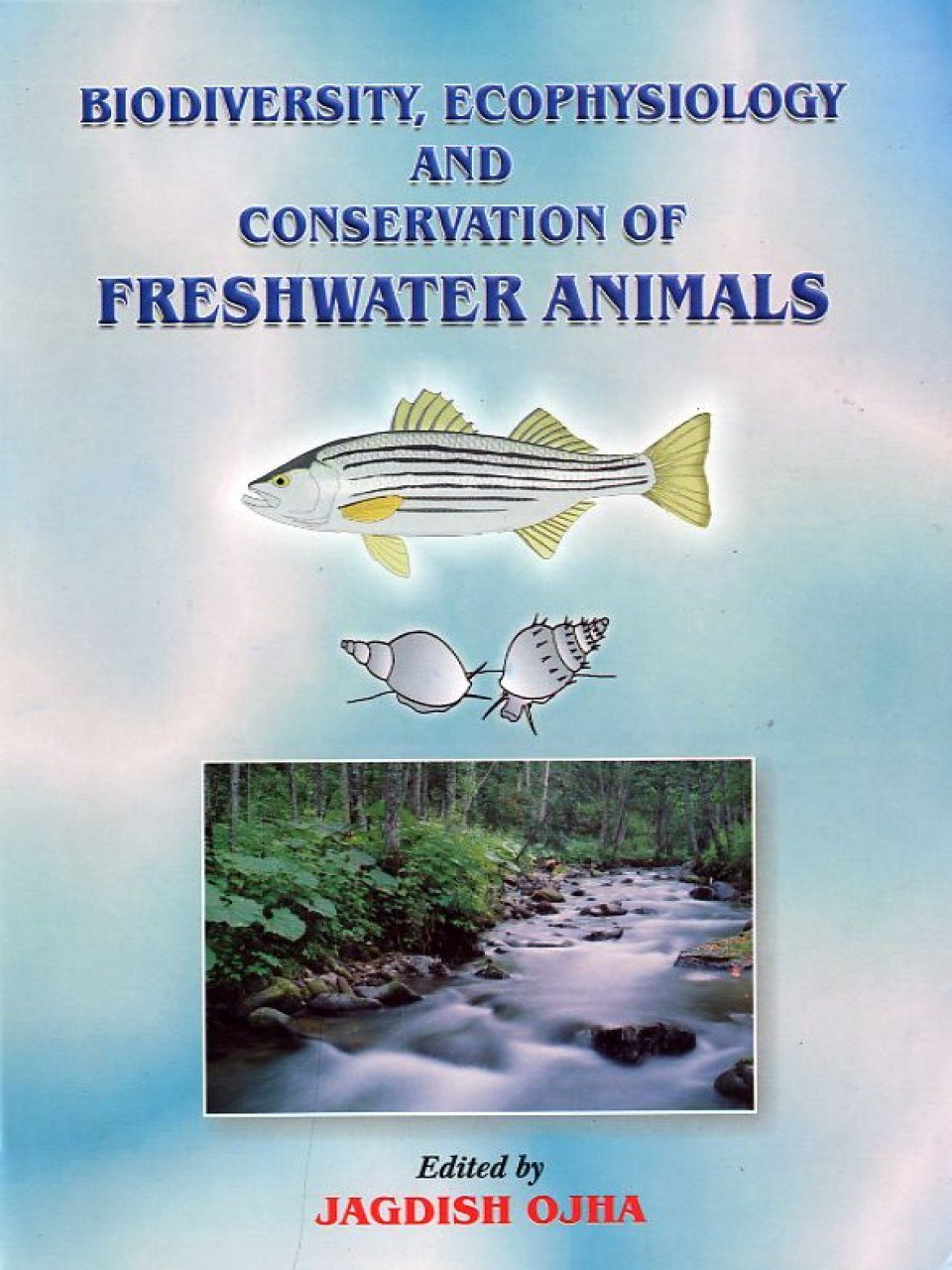 Biodiversity, Ecophysiology and Conservation of Freshwater Animals