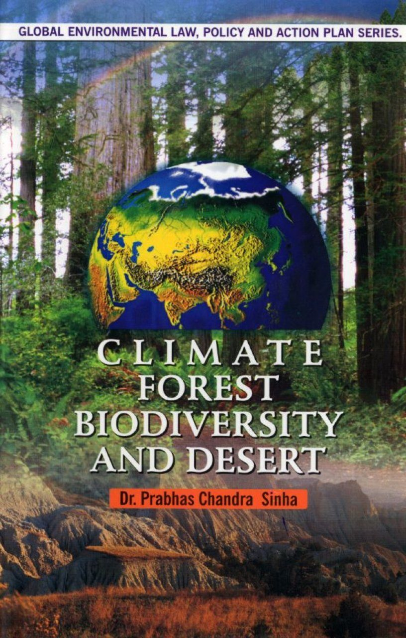 Climate, Forest, Biodiversity and Desert
