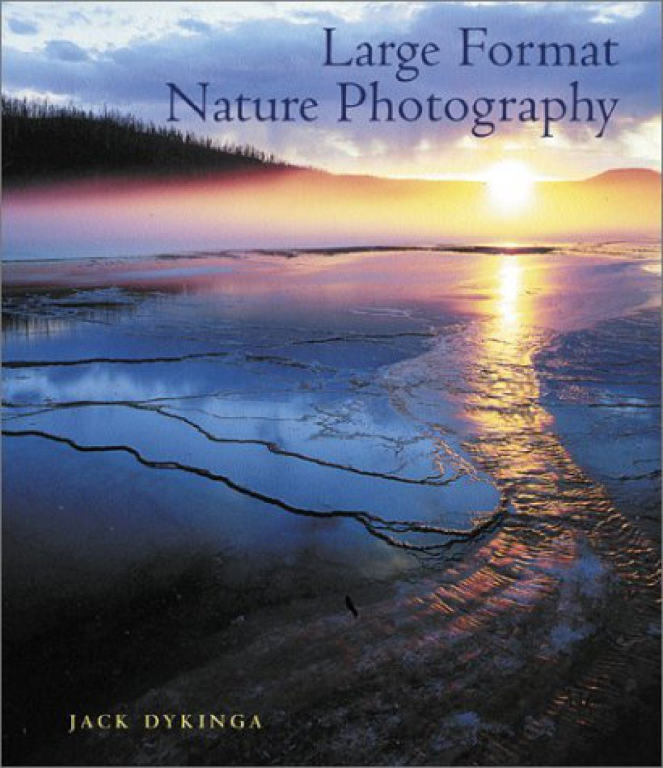 Large Format Nature Photography