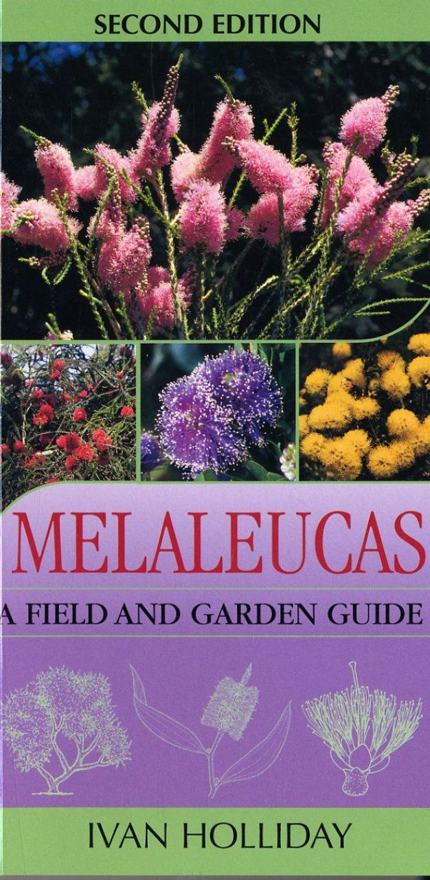 Melaleucas: A Field and Garden Guide