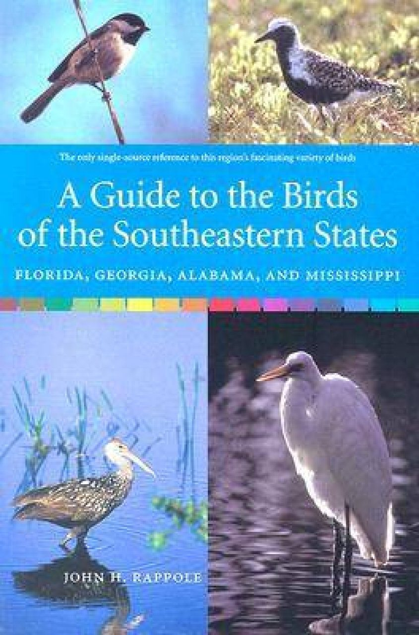 A Guide to the Birds of the Southeastern States