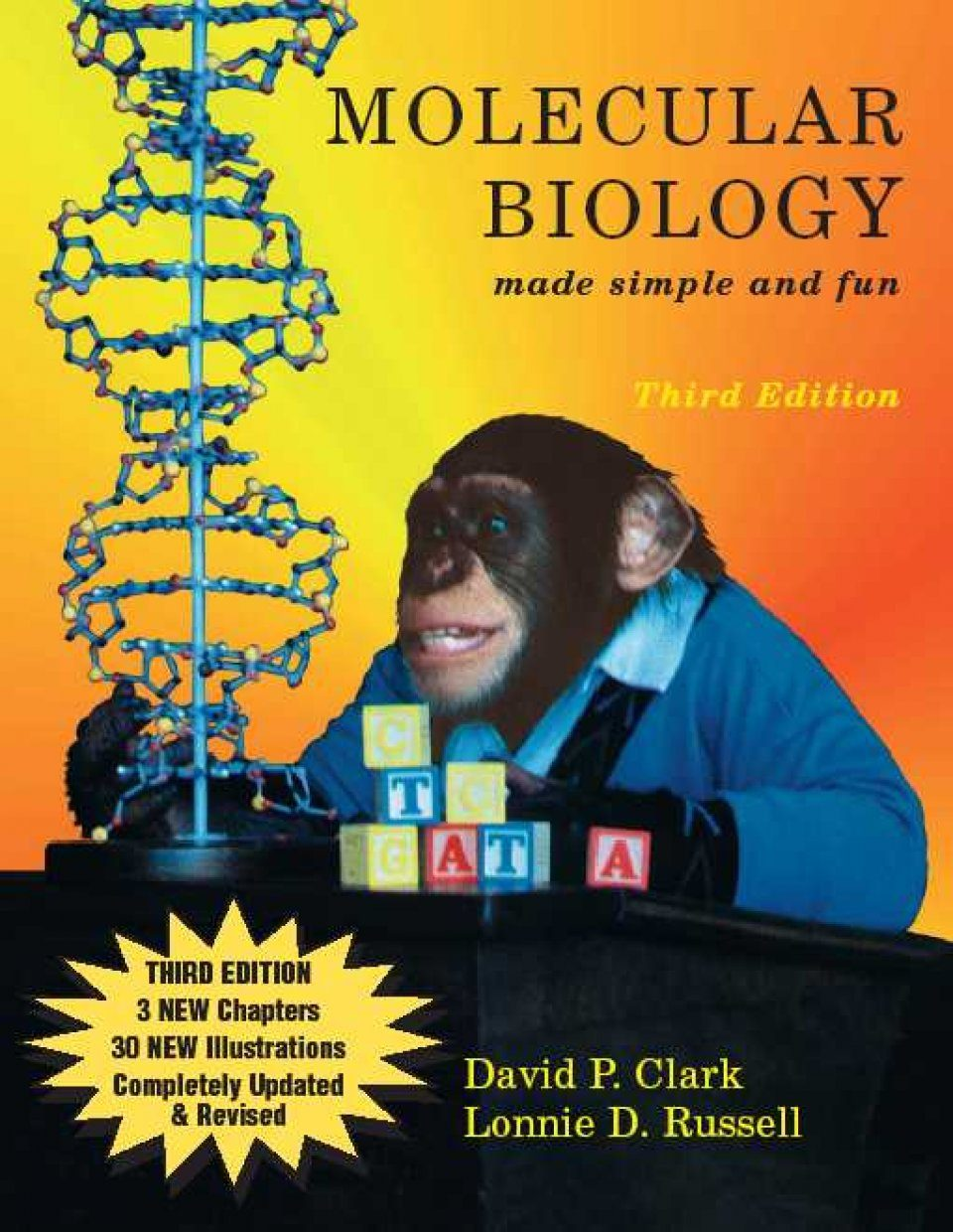 Molecular Biology Made Simple and Fun