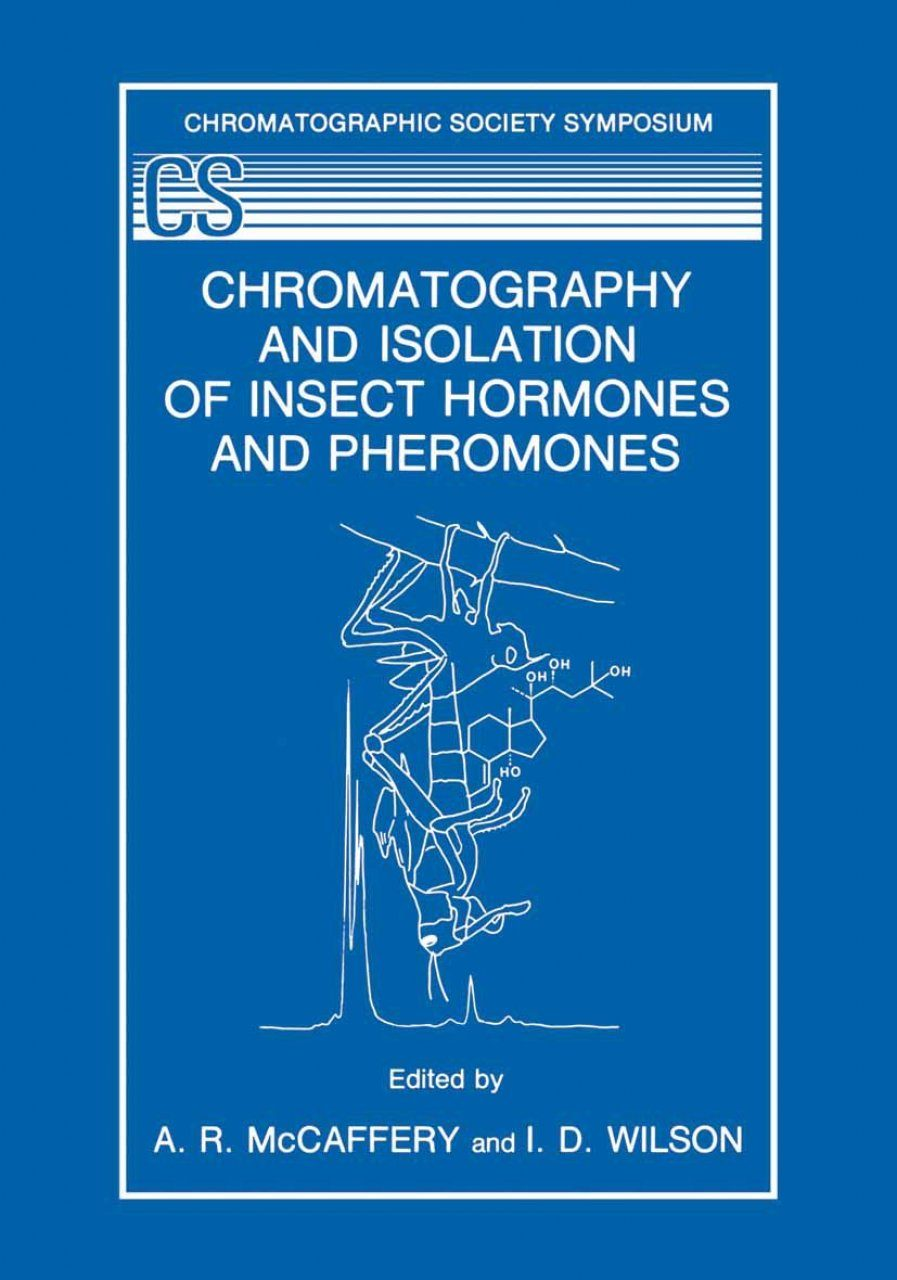 Chromatography and Isolation of Insect Hormones and Pheromones