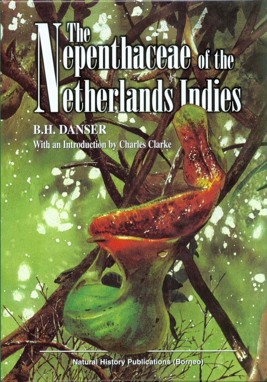 The Nepenthaceae of the Netherlands Indies
