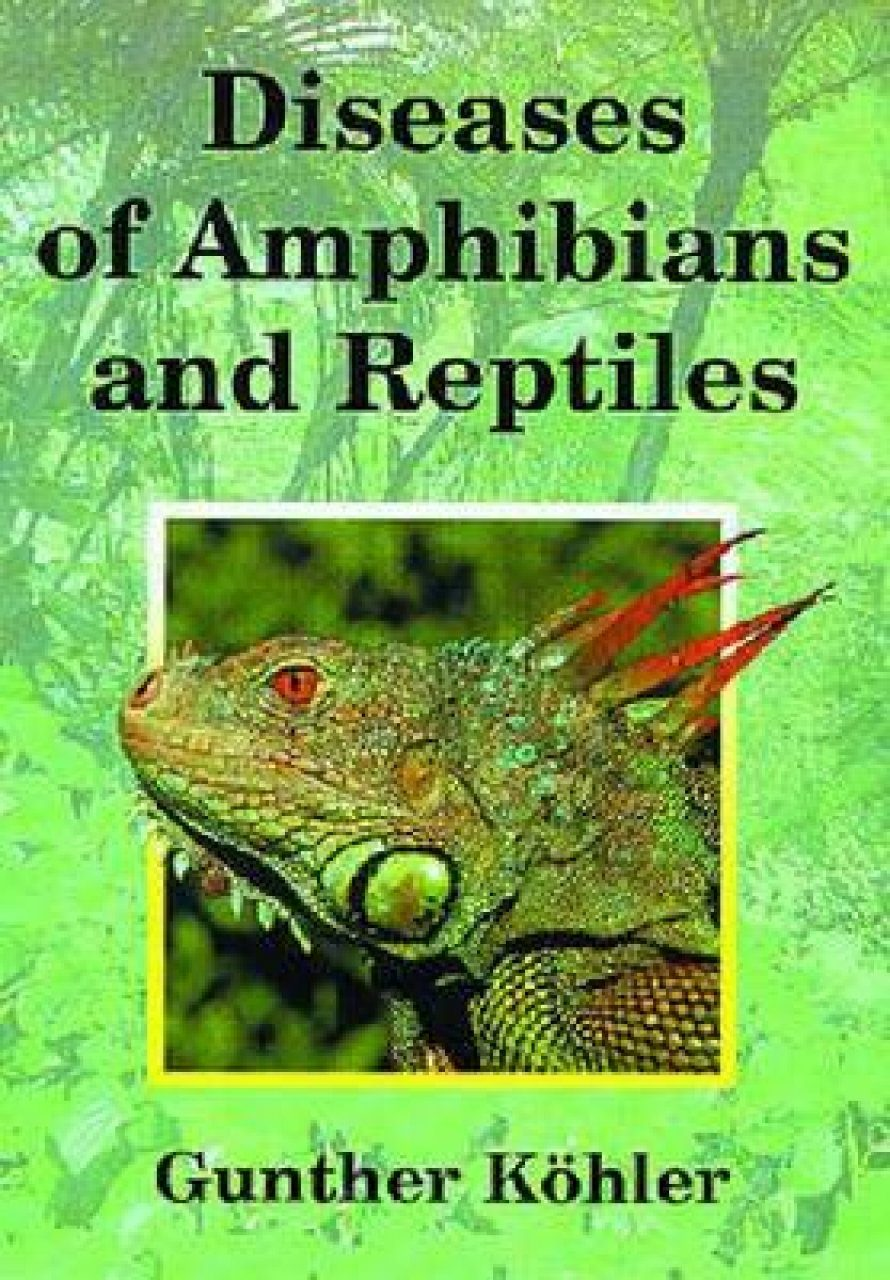 Diseases of Amphibians and Reptiles