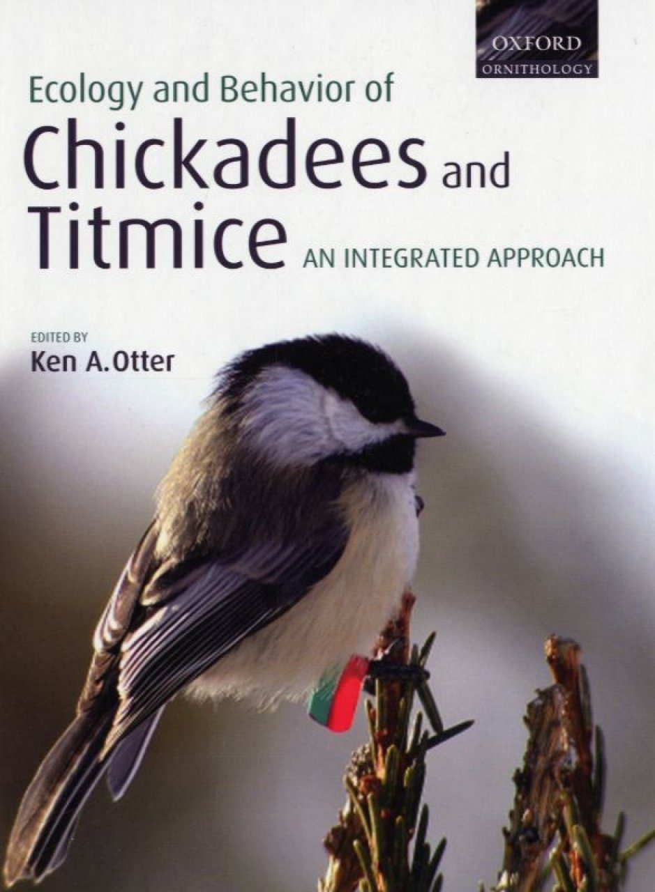 Ecology and Behavior of Chickadees and Titmice