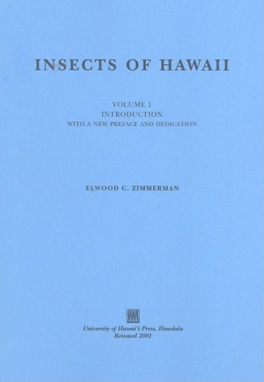 Insects of Hawaii, Volume 1: Introduction