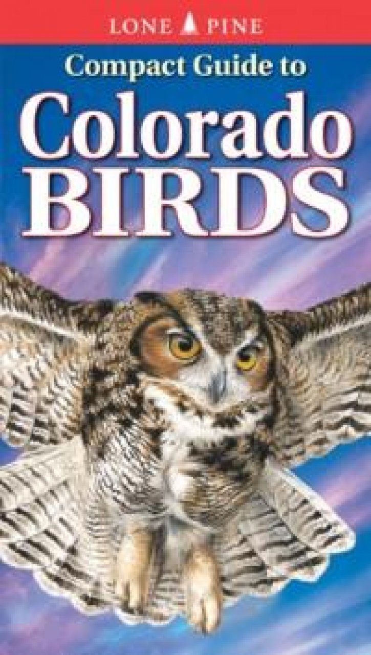 Compact Guide to Colorado Birds