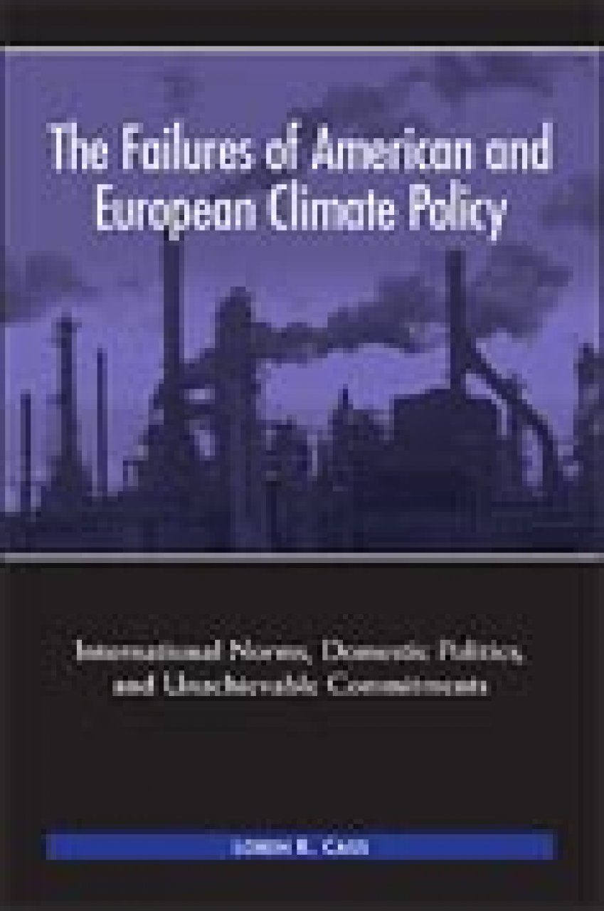 The Failures of American and European Climate Policy