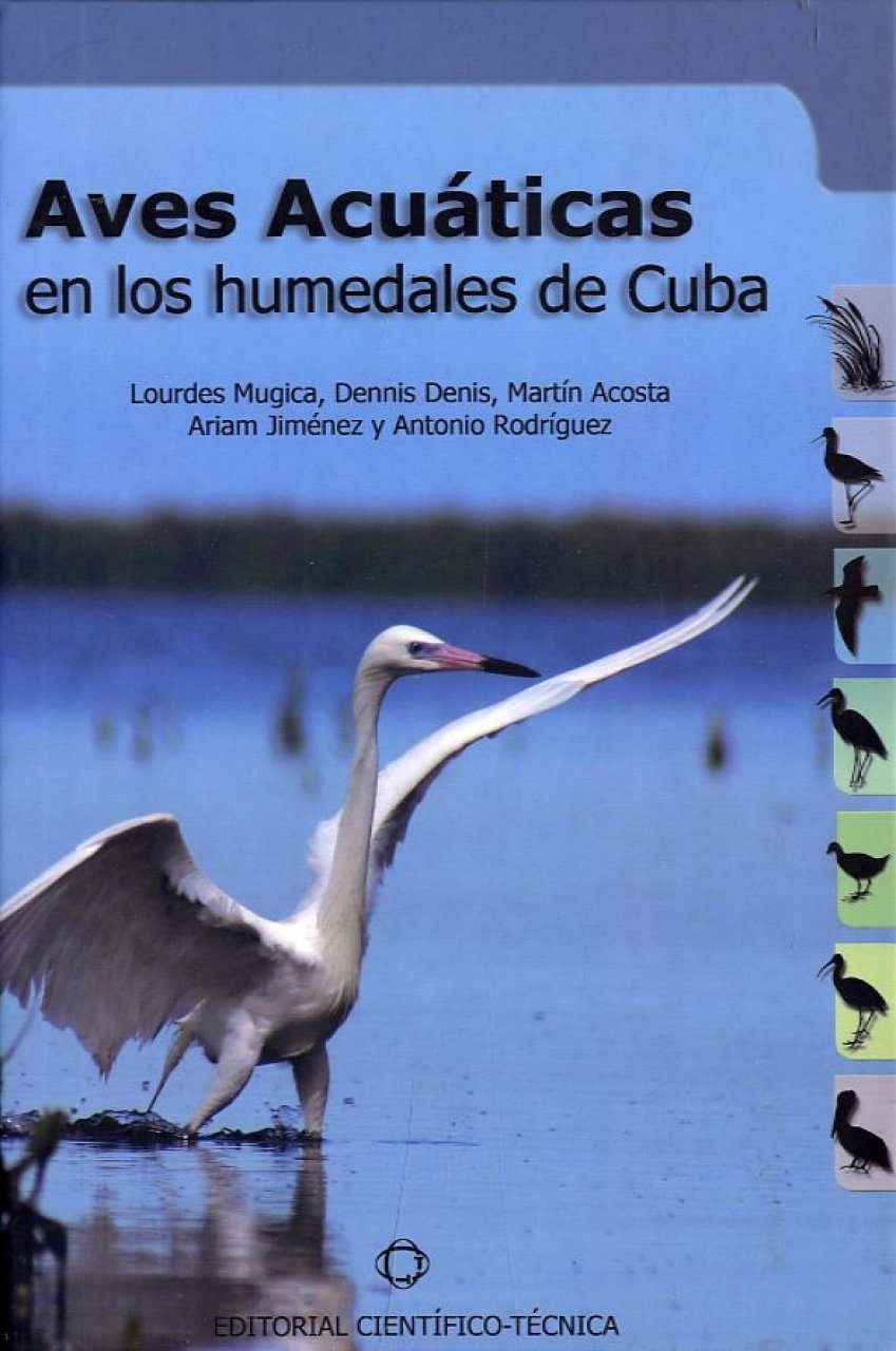 Aves Acuáticas en los Humedales de Cuba [Waterfowl of the Wetlands of Cuba]