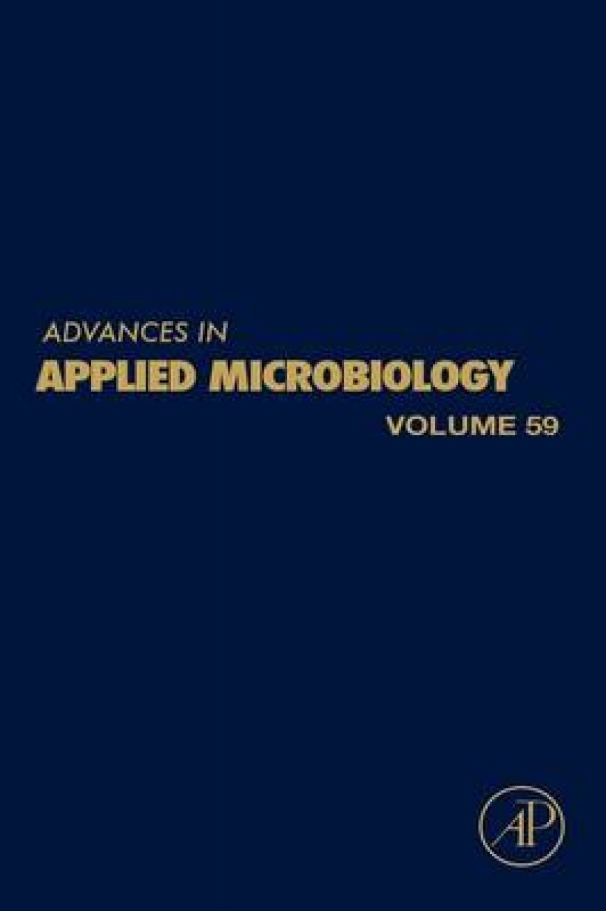 Advances in Applied Microbiology, Volume 59