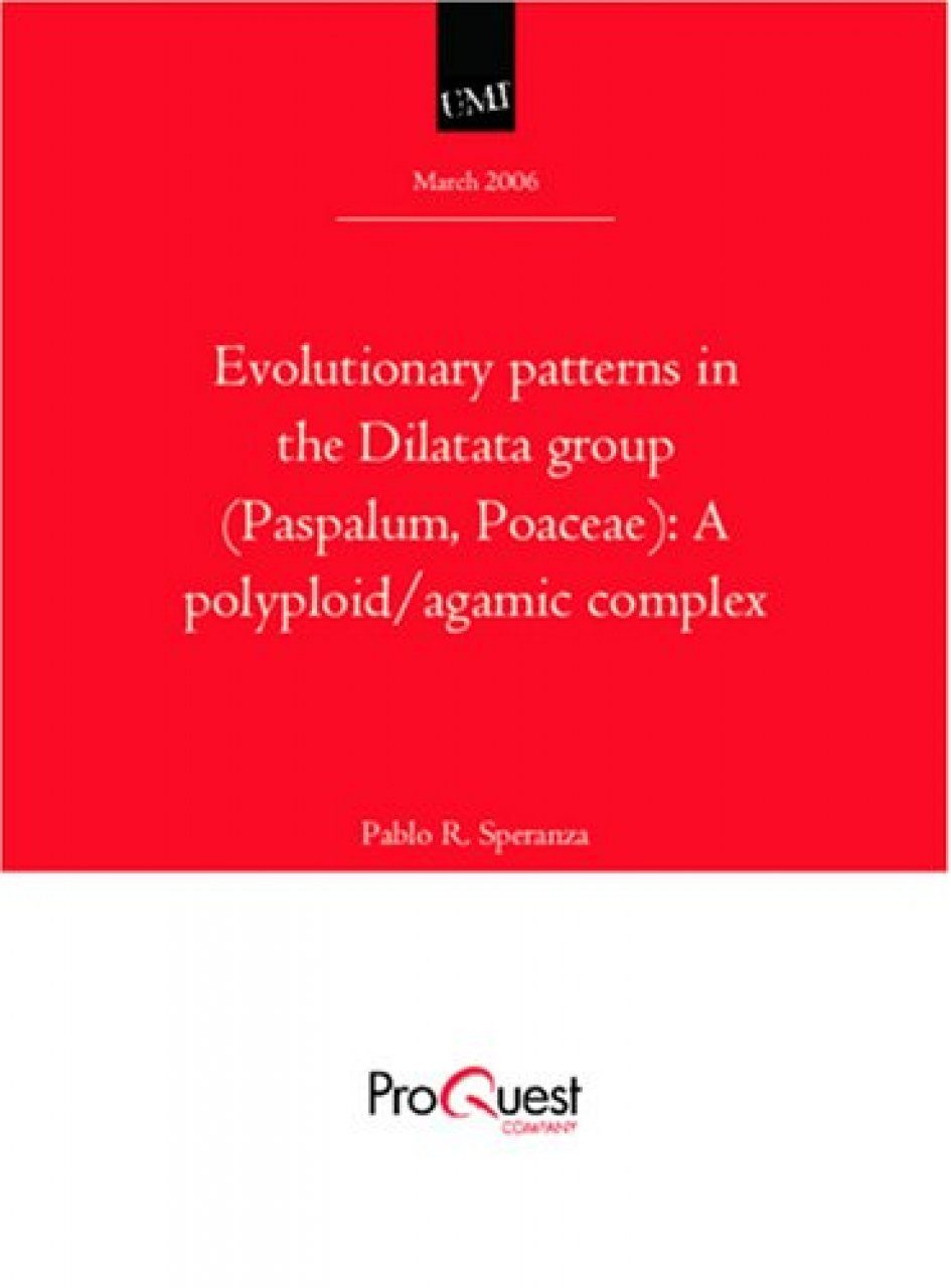 Evolutionary Patterns in the Dilatata Group (Paspalum, Poaceae)