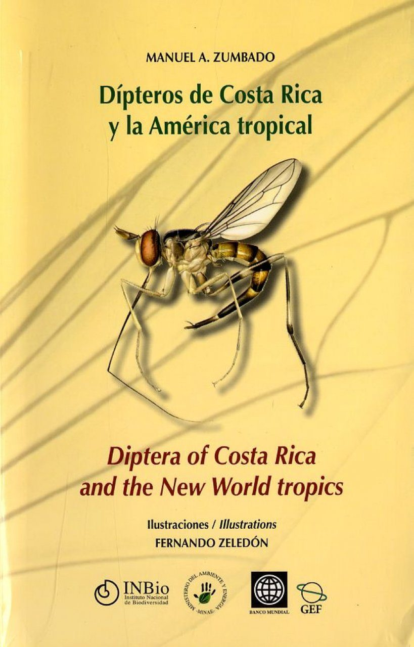 Diptera of Costa Rica and the New World Tropics / Dípteros de Costa Rica y la América Tropical
