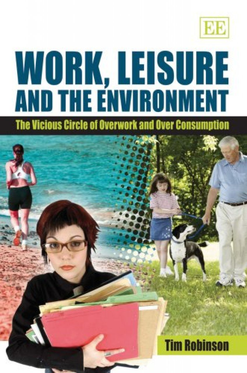 Work, Leisure and the Environment
