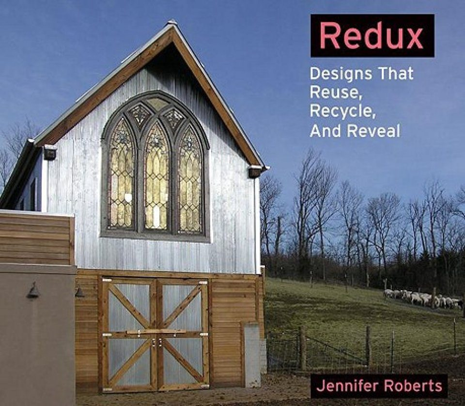 Redux: Designs that Reuse, Recycle and Reveal