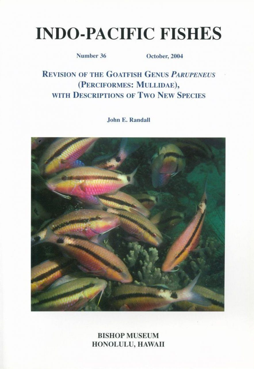 Revision of the Goatfish genus Parupeneus (Perciformes: Mullidae) with Descriptions of Two New Species