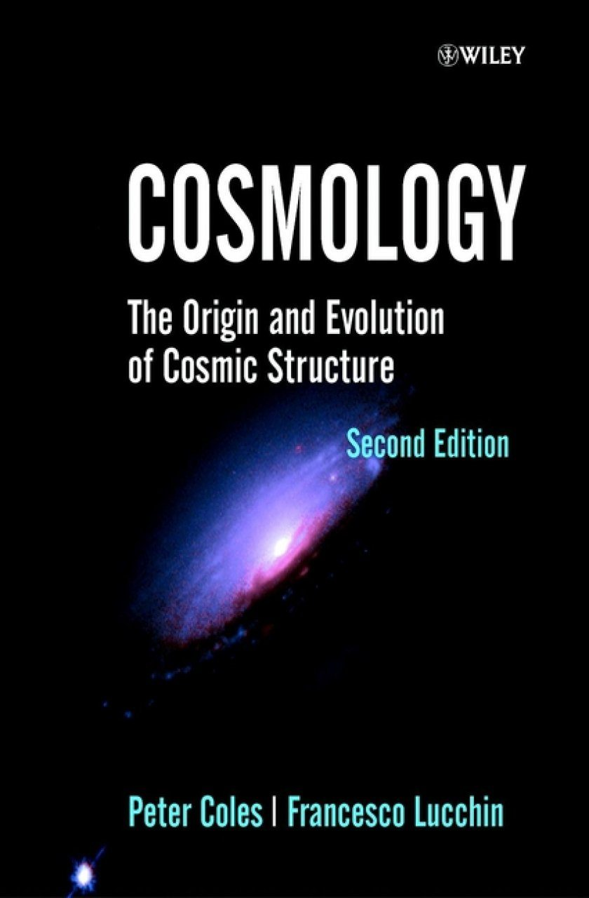 Cosmology: The Origin and Evolution of Cosmic Structures