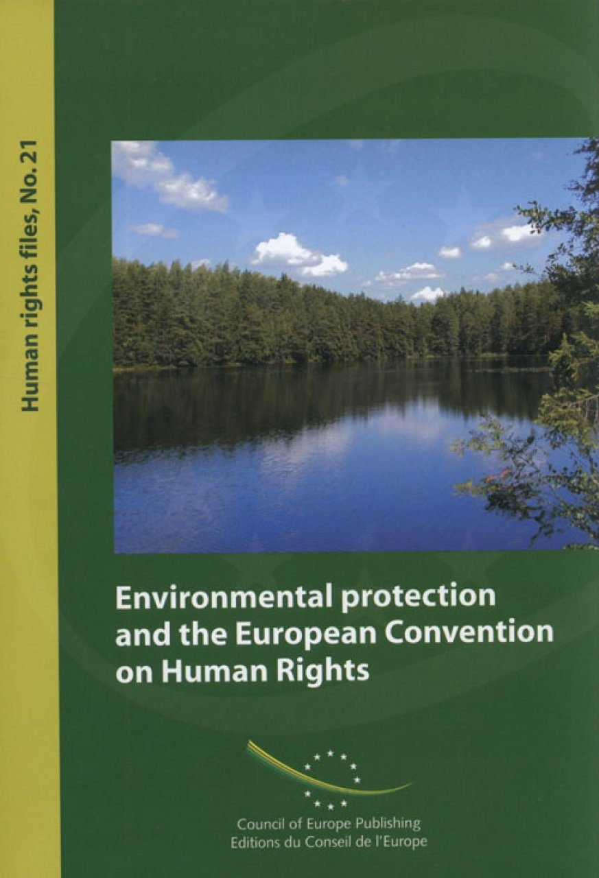 Environmental Protection and the European Convention on Human Rights