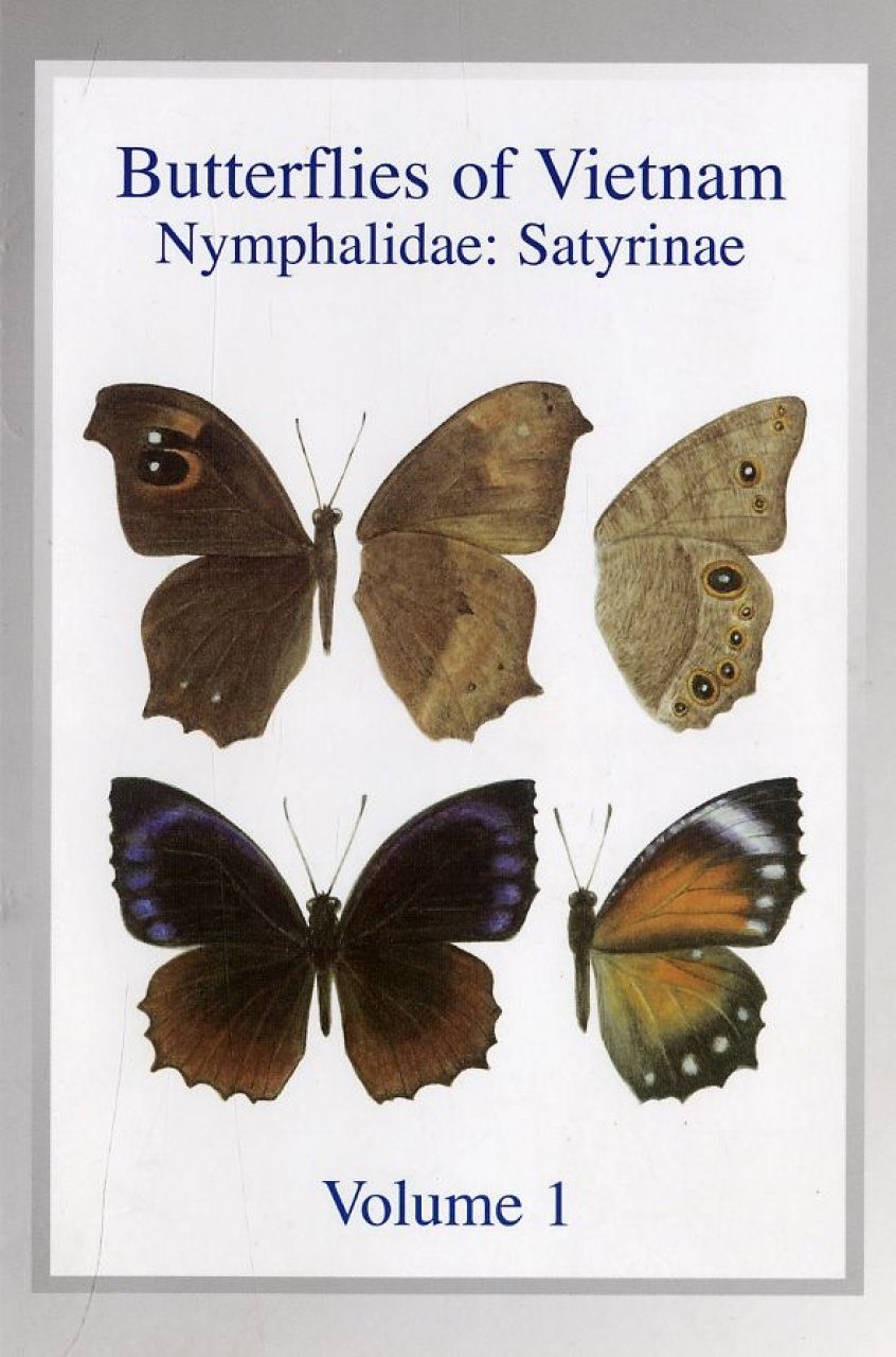 Butterflies of Vietnam, Volume 1: Nymphalidae: Satyrinae