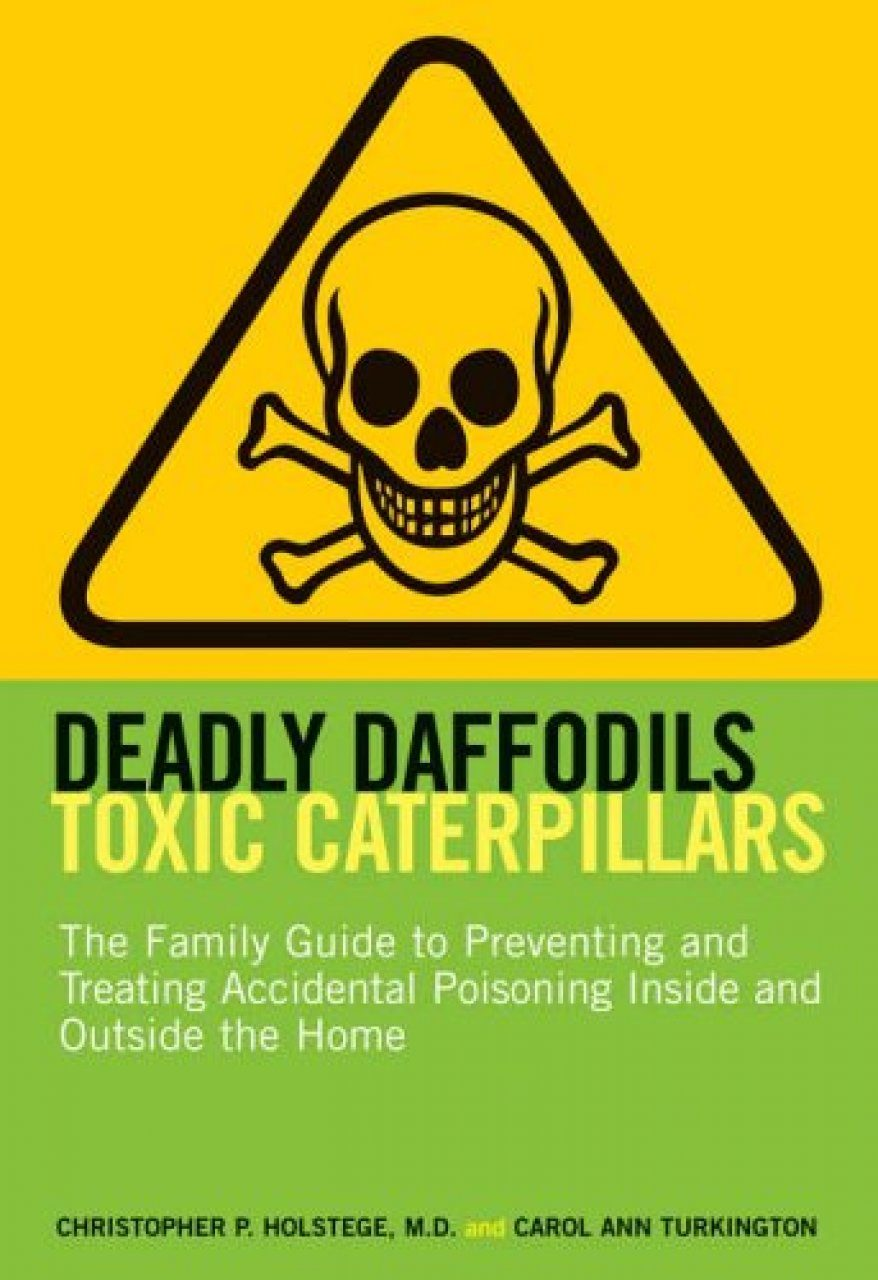 Deadly Daffodils, Toxic Caterpillars