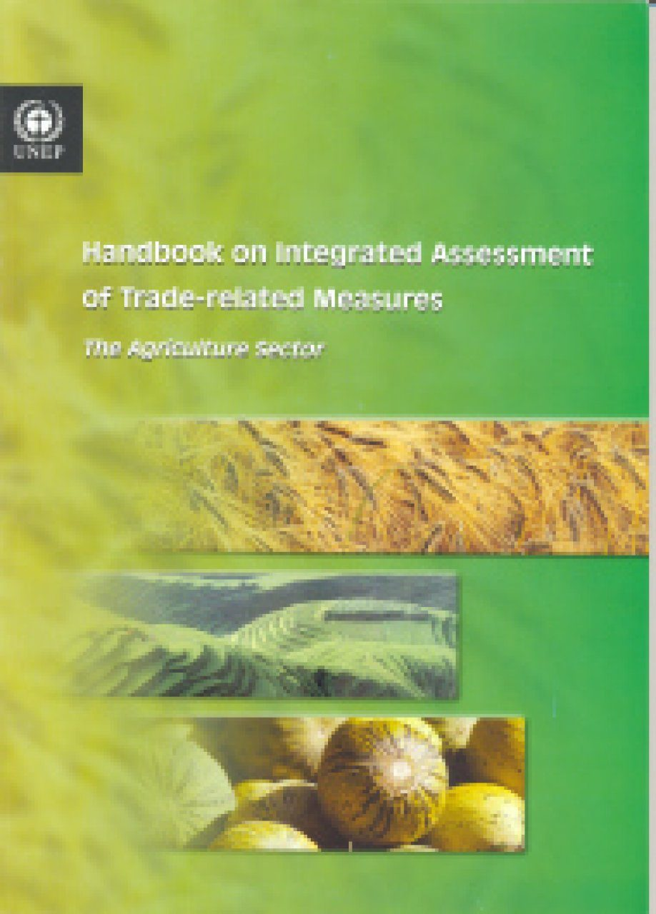 Handbook on Integrated Assessment of Trade-Related Measures