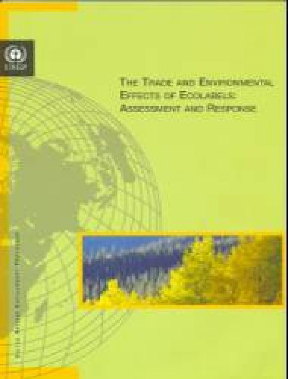 The Trade and Environmental Effects of Ecolabels